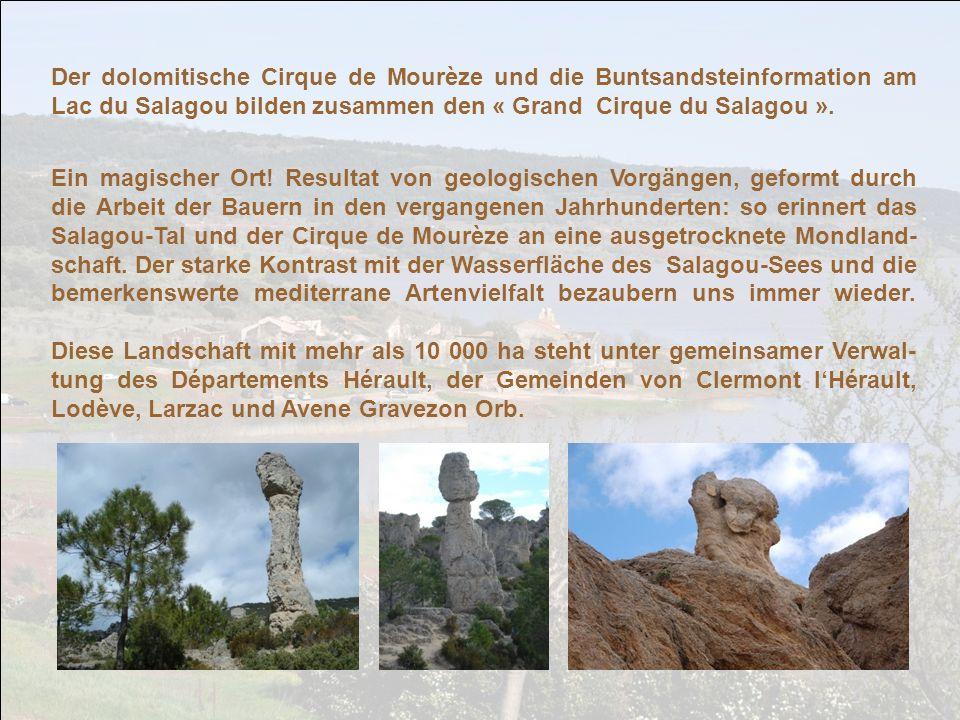 Der dolomitische Cirque de Mourèze und die Buntsandsteinformation am Lac du Salagou bilden zusammen den « Grand Cirque du Salagou ».