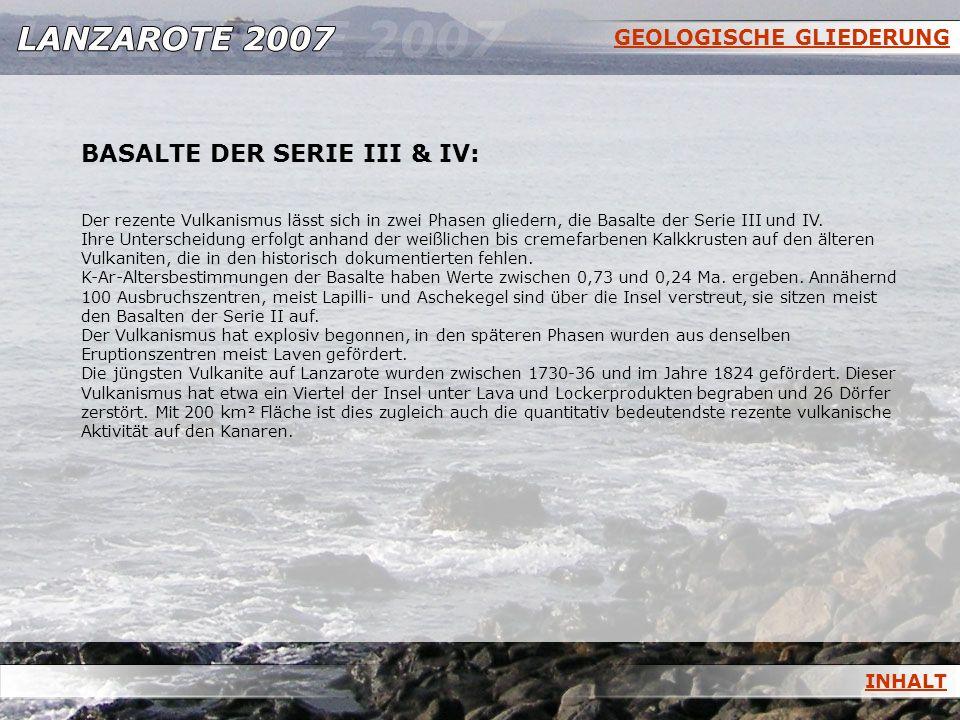 BASALTE DER SERIE III & IV: