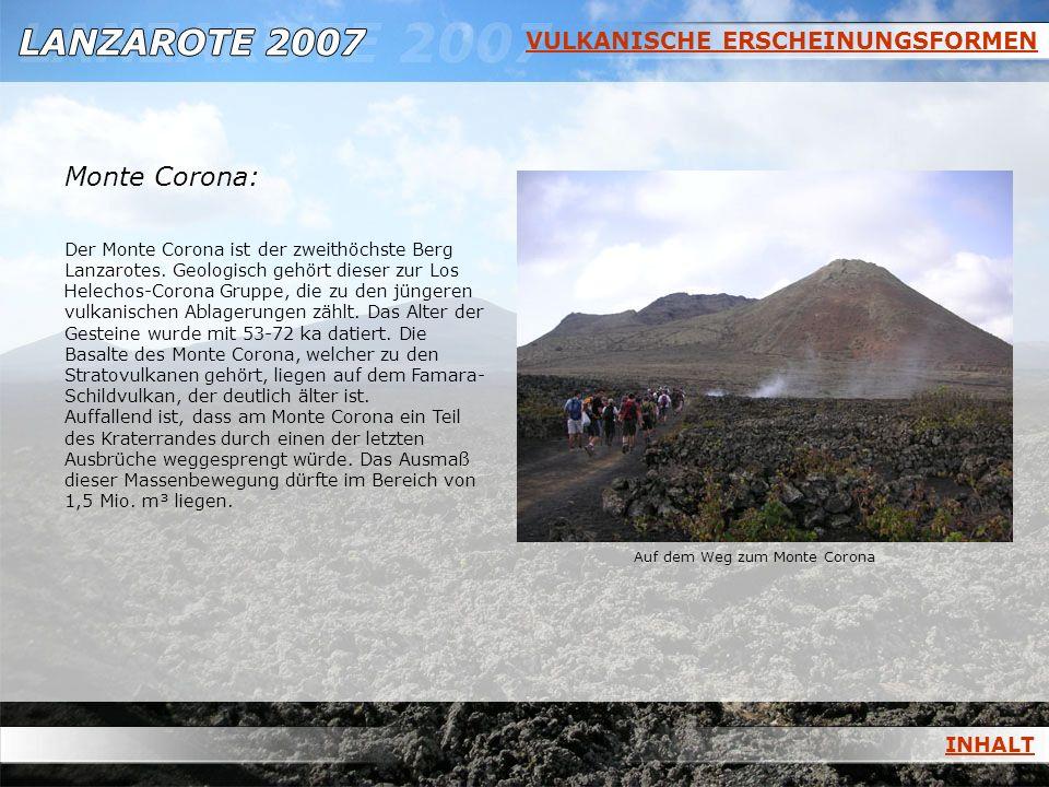 Monte Corona: VULKANISCHE ERSCHEINUNGSFORMEN INHALT