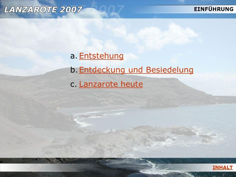 Entdeckung und Besiedelung Lanzarote heute