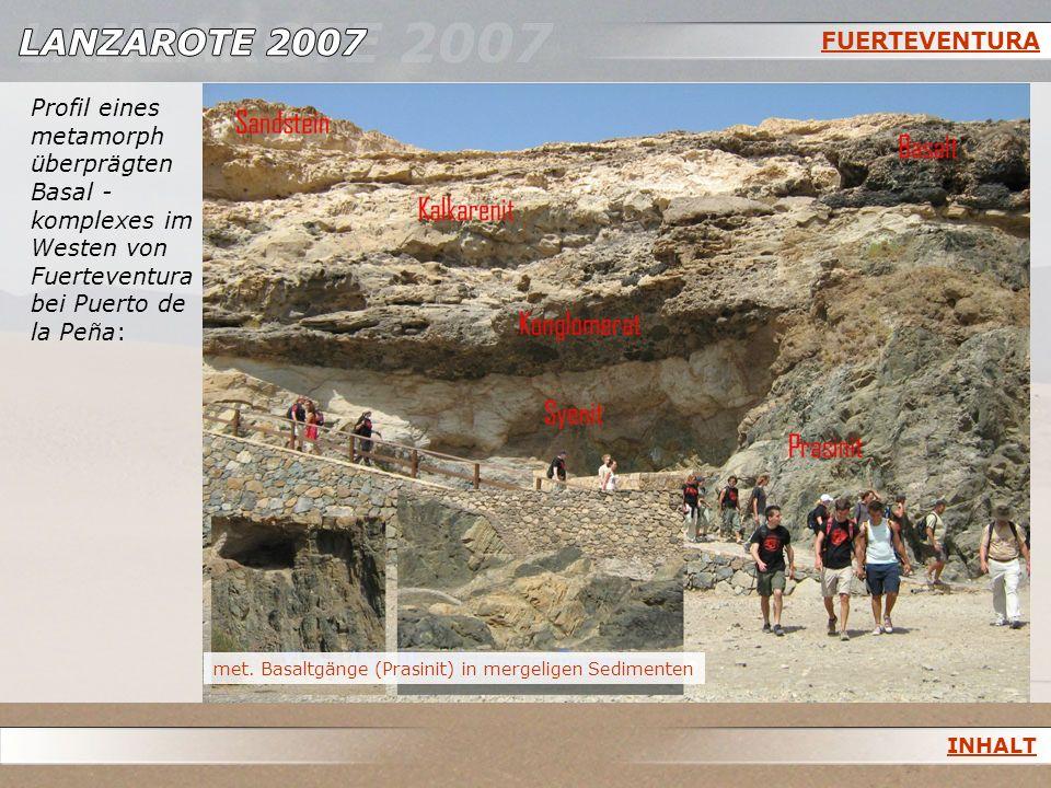 FUERTEVENTURA Profil eines metamorph überprägten Basal -komplexes im Westen von Fuerteventura bei Puerto de la Peña: