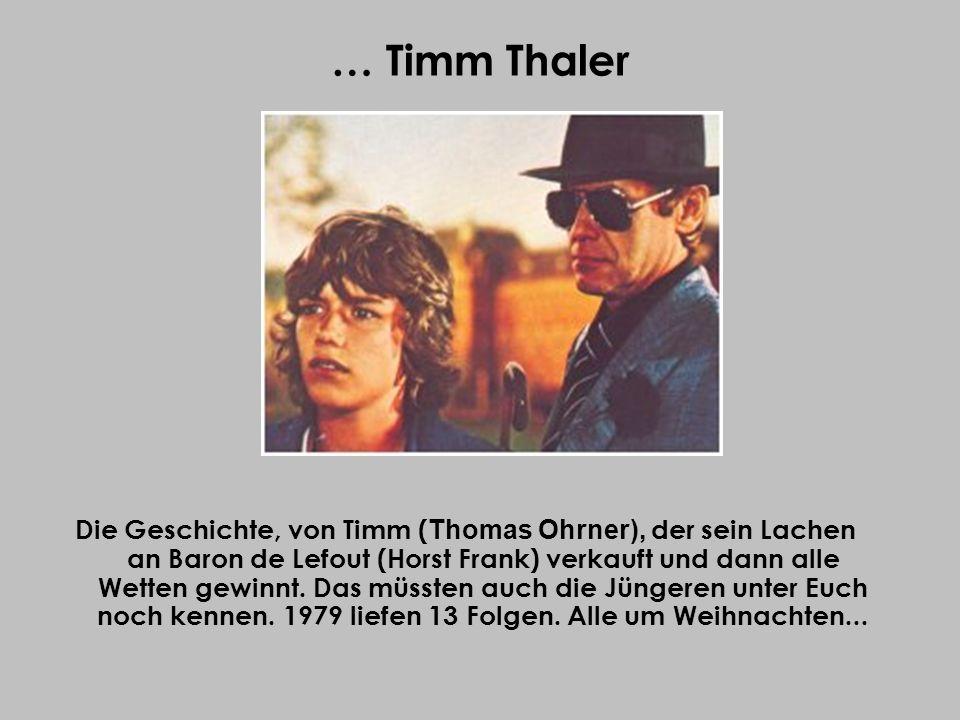 … Timm Thaler