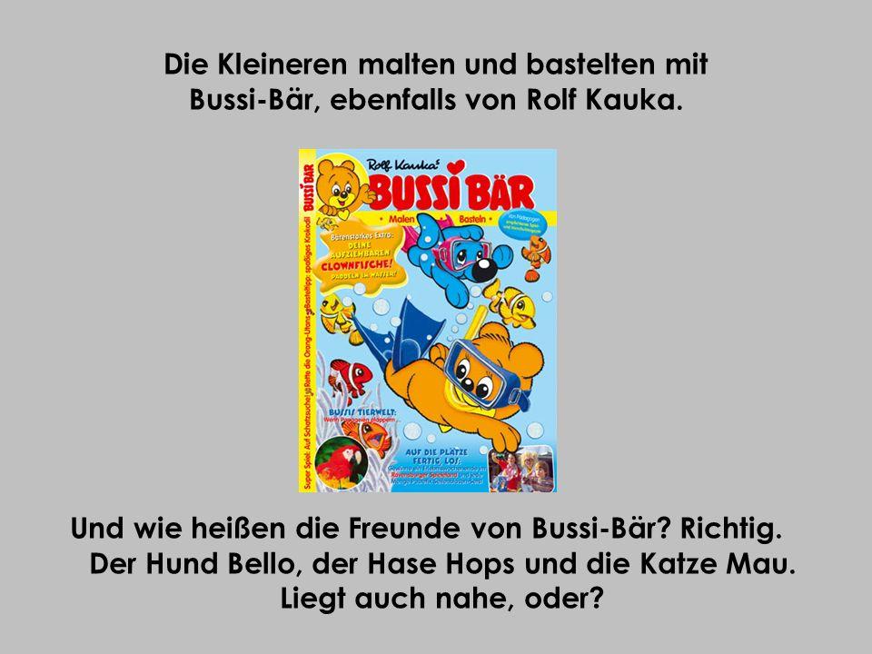 Die Kleineren malten und bastelten mit Bussi-Bär, ebenfalls von Rolf Kauka.