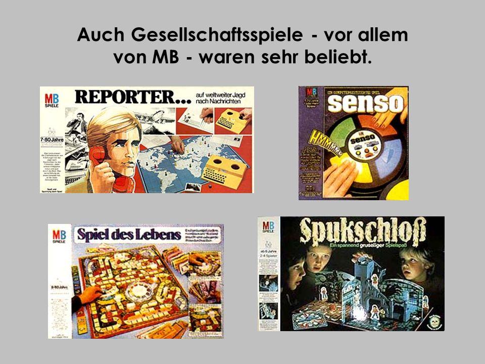 Auch Gesellschaftsspiele - vor allem von MB - waren sehr beliebt.