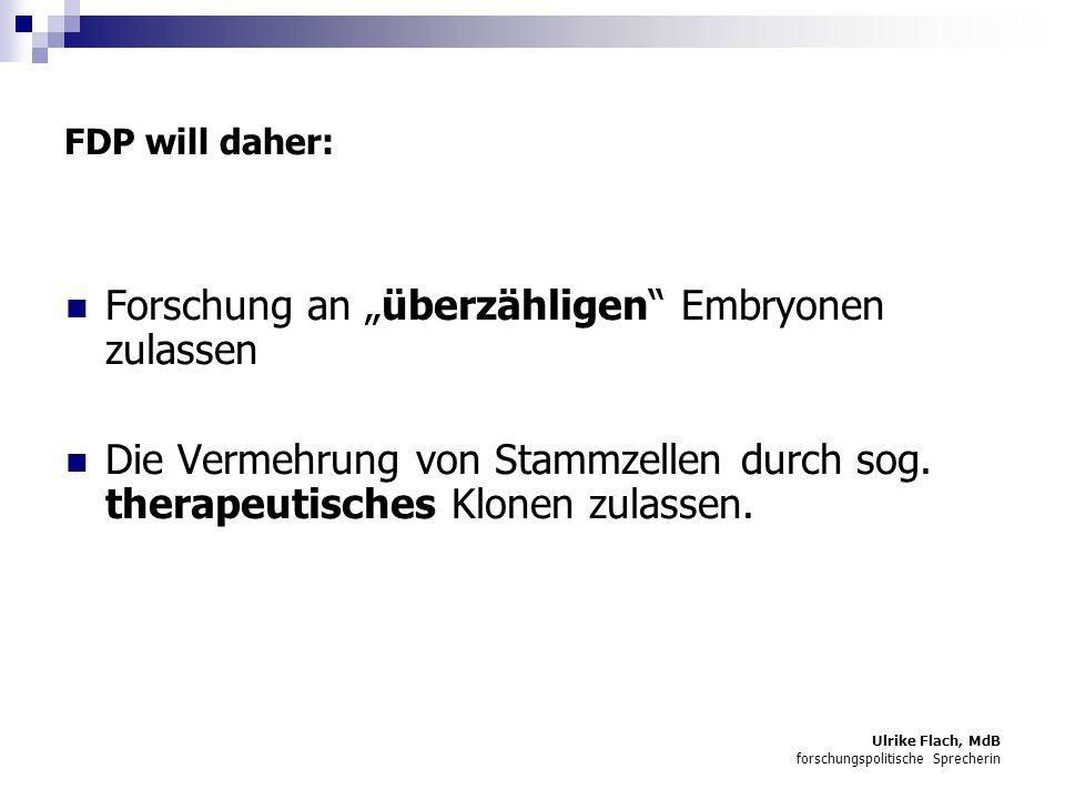 """FDP will daher: Forschung an """"überzähligen Embryonen zulassen"""