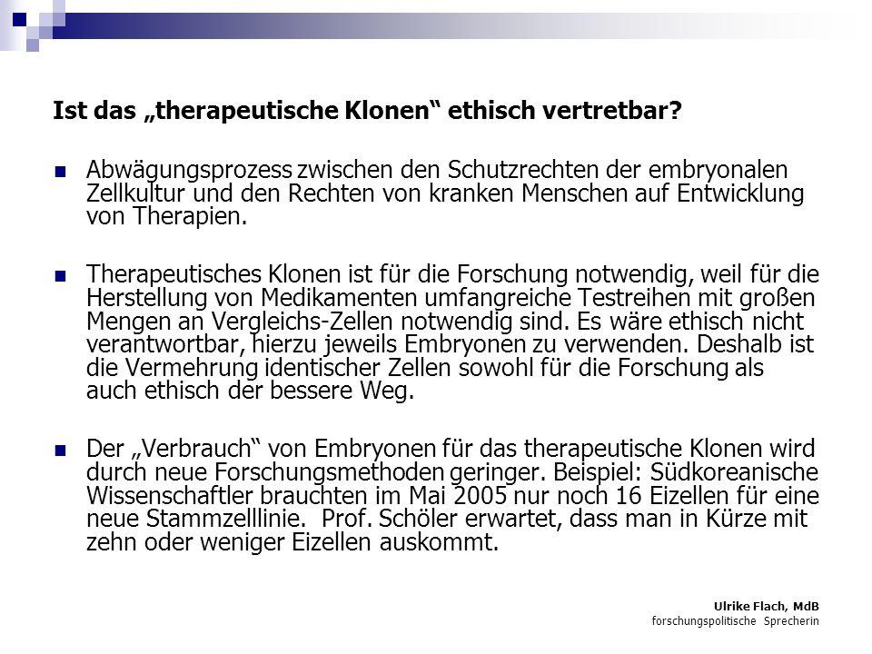 """Ist das """"therapeutische Klonen ethisch vertretbar"""