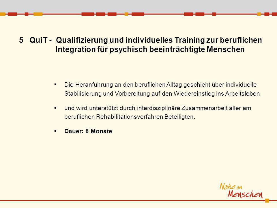 QuiT - Qualifizierung und individuelles Training zur beruflichen
