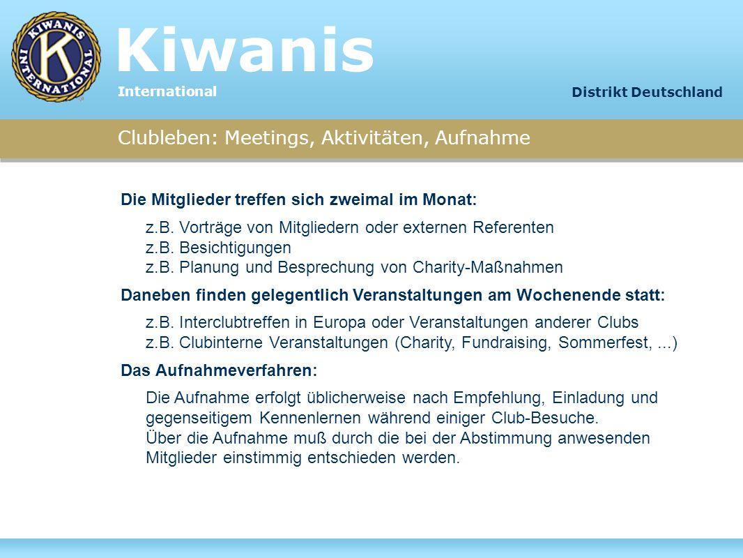Kiwanis Clubleben: Meetings, Aktivitäten, Aufnahme