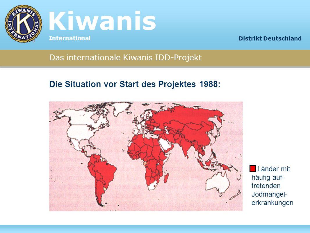 Kiwanis Die Situation vor Start des Projektes 1988: