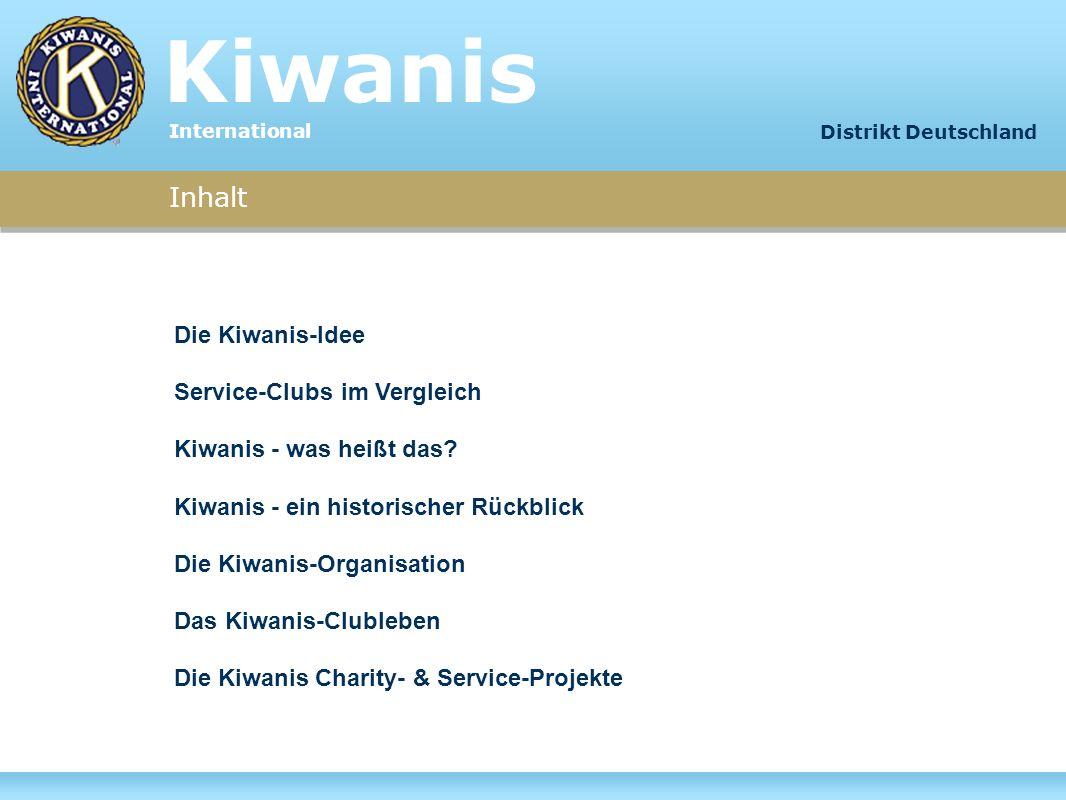 Kiwanis Inhalt Die Kiwanis-Idee Service-Clubs im Vergleich