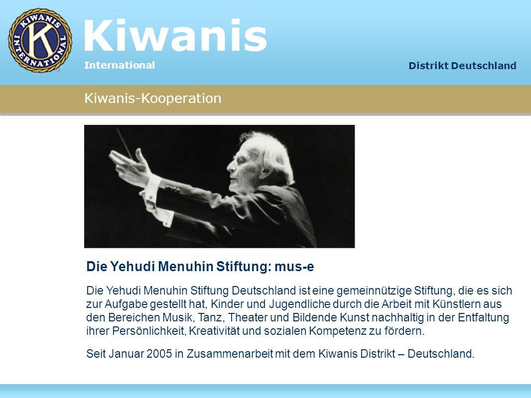 Kiwanis Kiwanis-Kooperation Die Yehudi Menuhin Stiftung: mus-e
