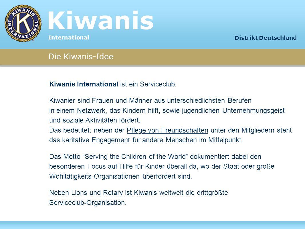 Kiwanis Kiwanis Die Kiwanis-Idee