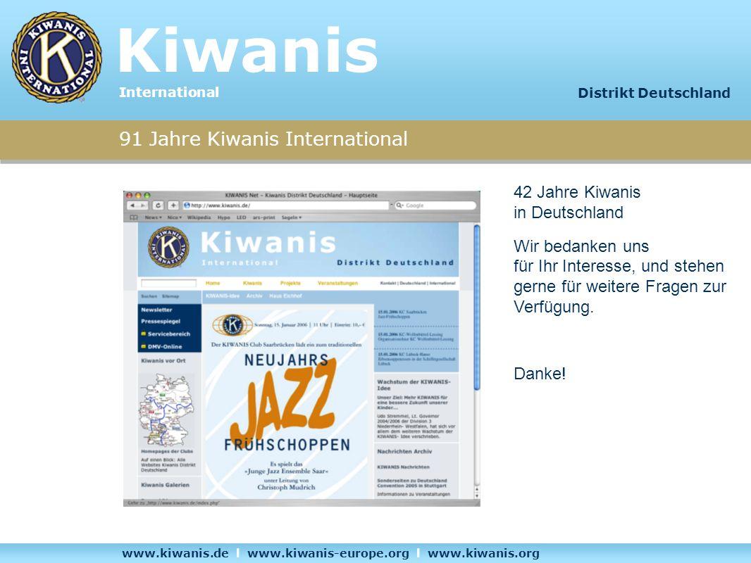 Kiwanis 91 Jahre Kiwanis International 42 Jahre Kiwanis in Deutschland