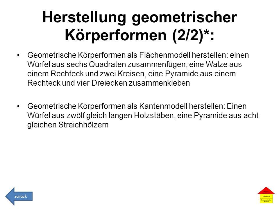 Herstellung geometrischer Körperformen (2/2)*: