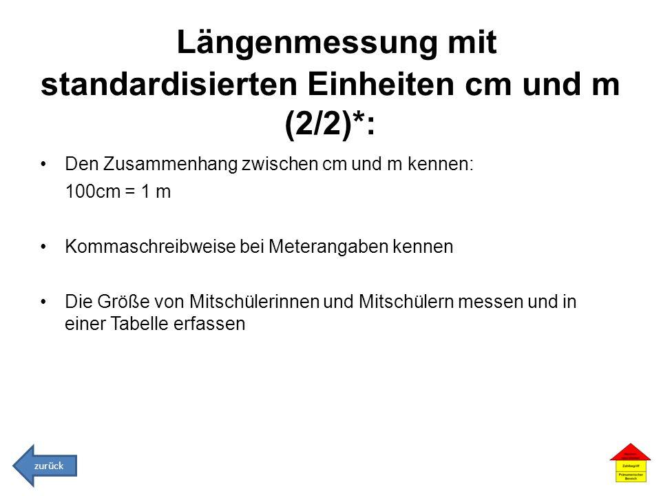 Längenmessung mit standardisierten Einheiten cm und m (2/2)*: