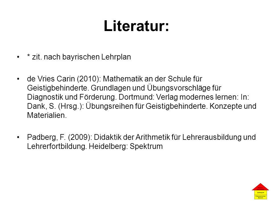 Literatur: * zit. nach bayrischen Lehrplan