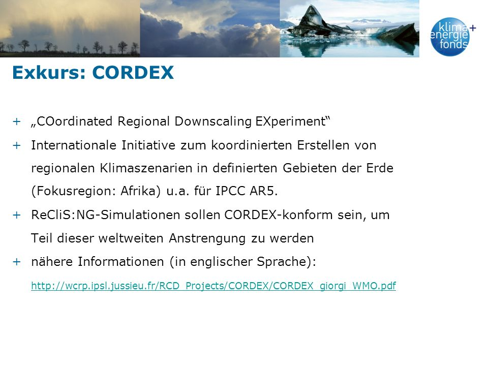 "Exkurs: CORDEX ""COordinated Regional Downscaling EXperiment"