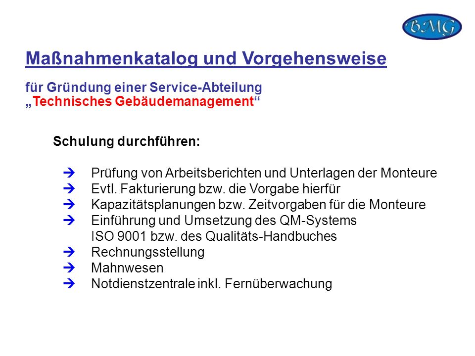 """Maßnahmenkatalog und Vorgehensweise für Gründung einer Service-Abteilung """"Technisches Gebäudemanagement"""
