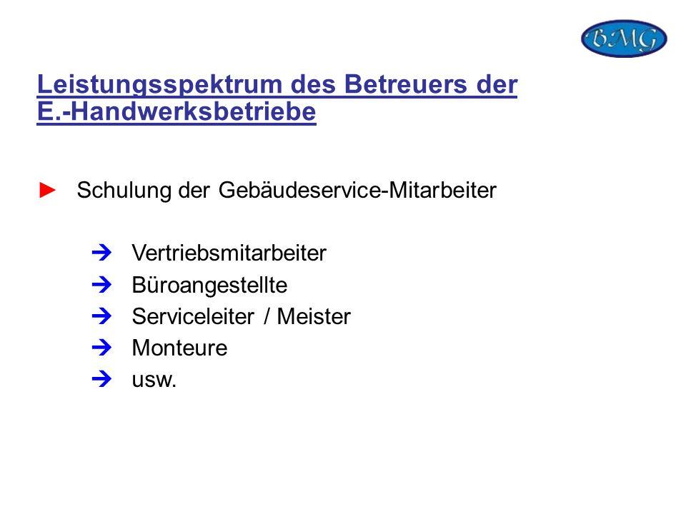 Leistungsspektrum des Betreuers der E.-Handwerksbetriebe