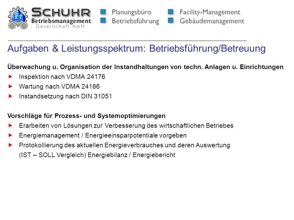 Aufgaben & Leistungsspektrum: Betriebsführung/Betreuung