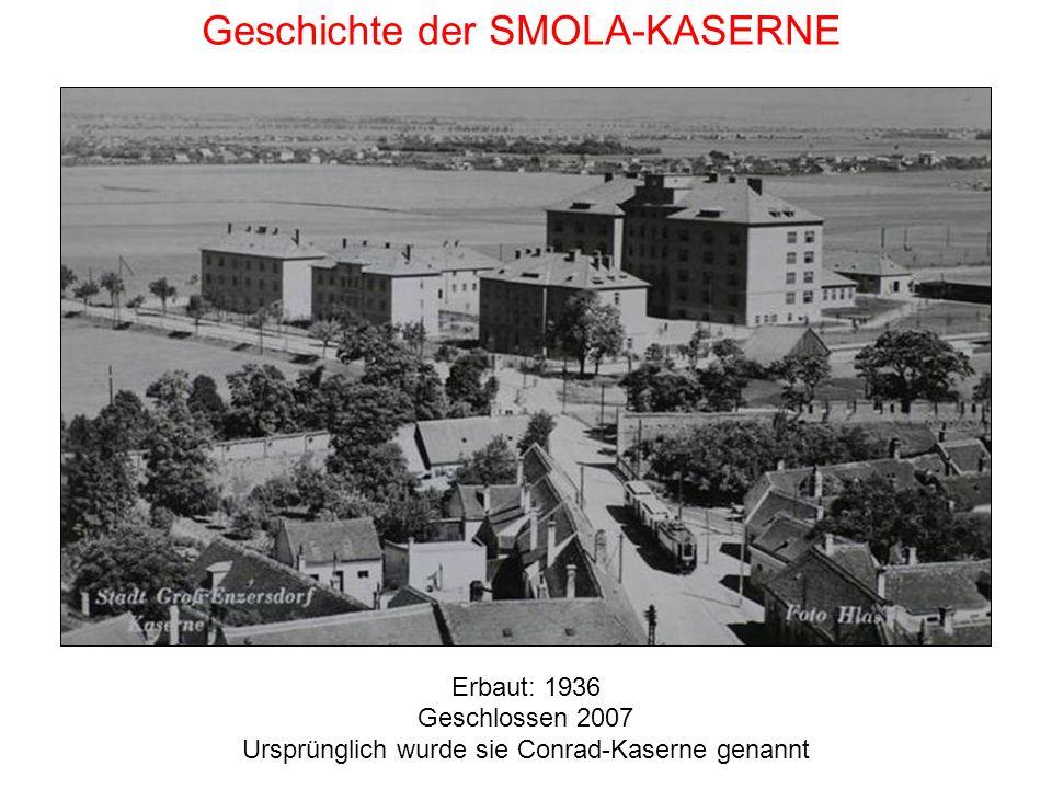 Geschichte der SMOLA-KASERNE