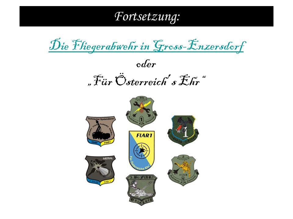 """Die Fliegerabwehr in Gross-Enzersdorf oder """"Für Österreich´s Ehr"""