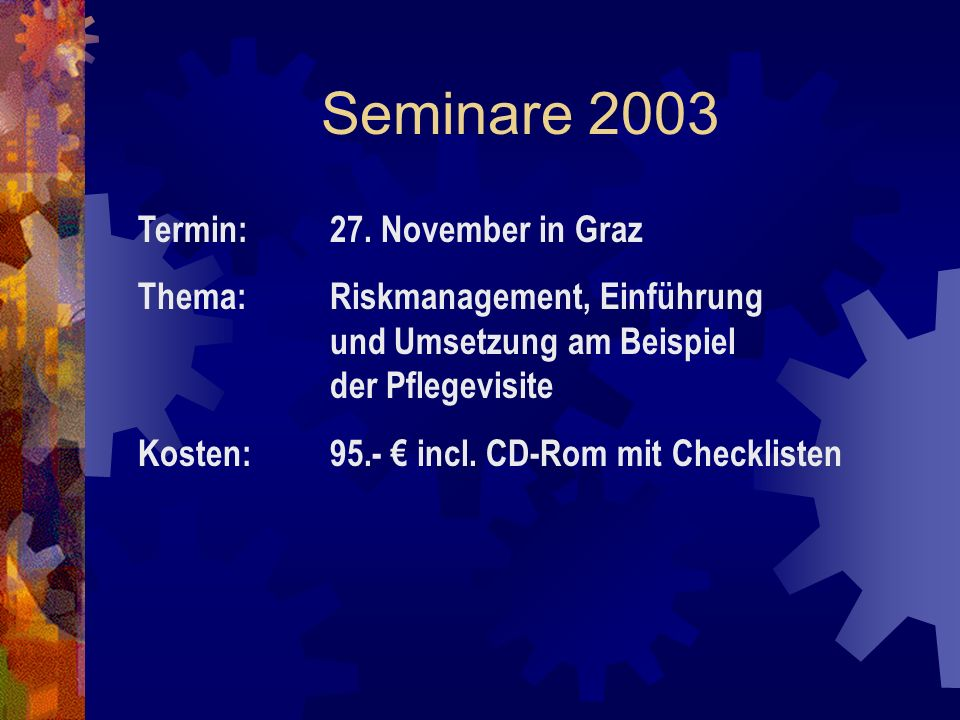 Seminare 2003 Termin: 27. November in Graz