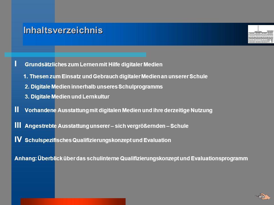 Inhaltsverzeichnis I Grundsätzliches zum Lernen mit Hilfe digitaler Medien.