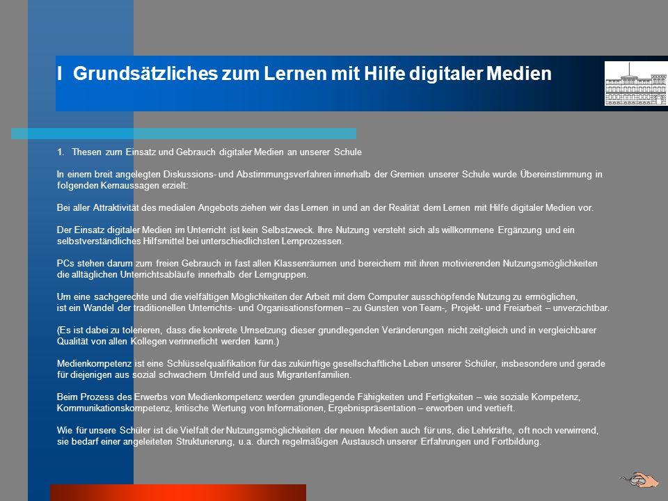 I Grundsätzliches zum Lernen mit Hilfe digitaler Medien