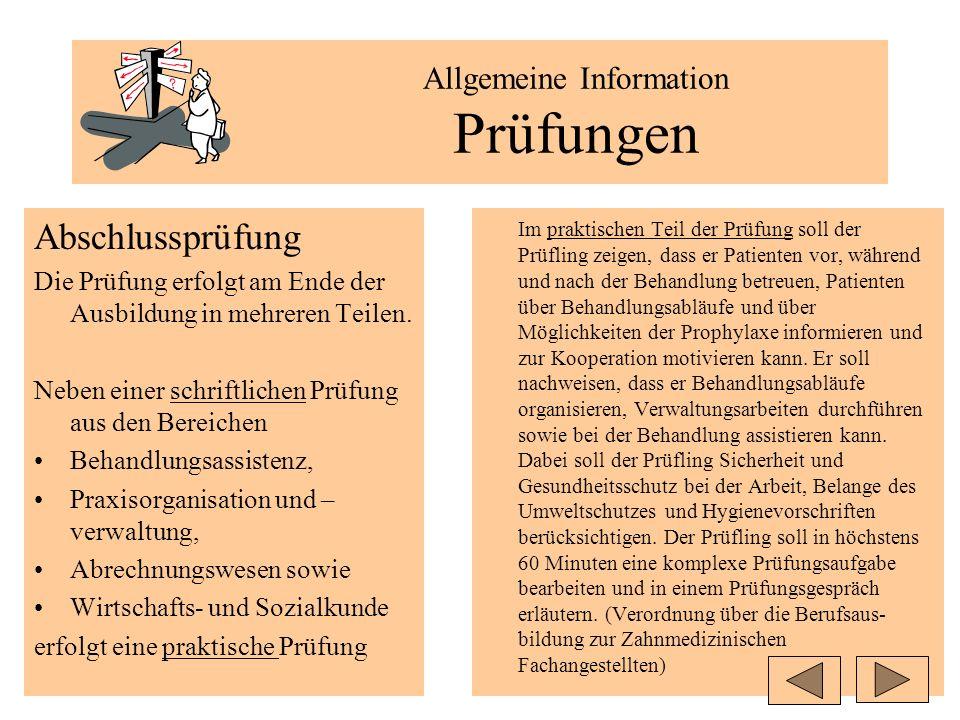 Allgemeine Information Prüfungen