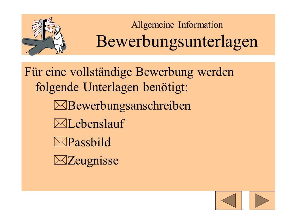 Allgemeine Information Bewerbungsunterlagen