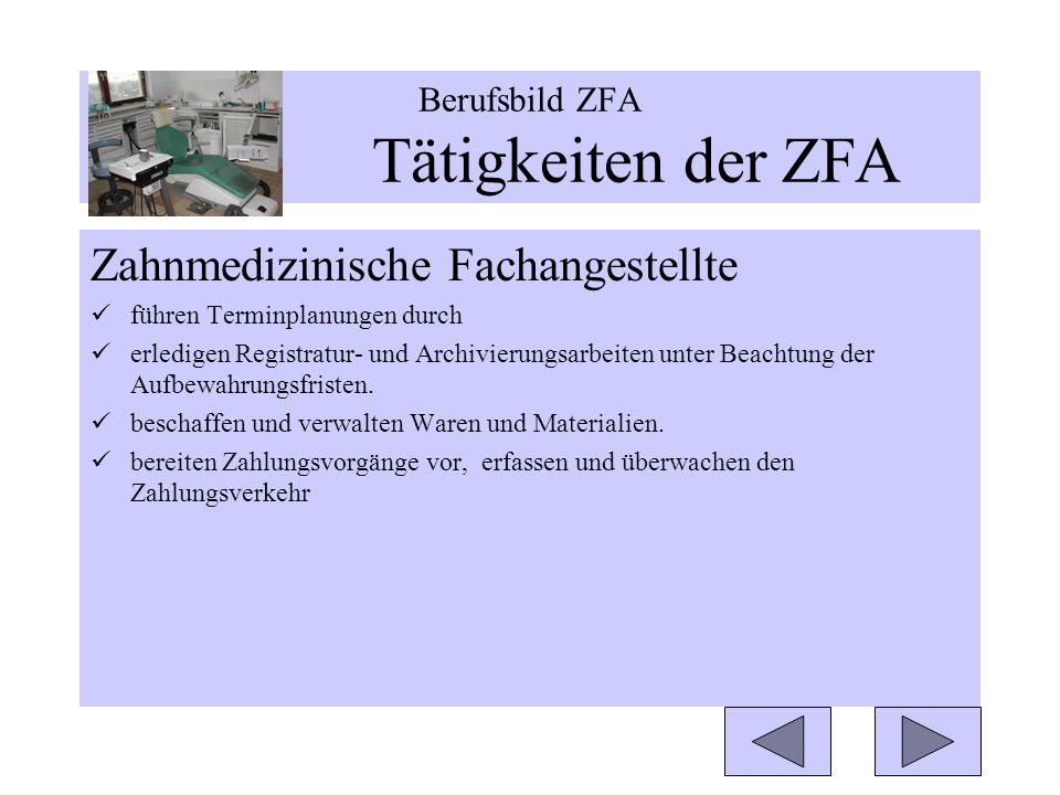 Berufsbild ZFA Tätigkeiten der ZFA