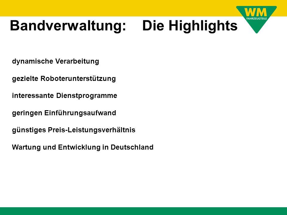 Bandverwaltung: Die Highlights