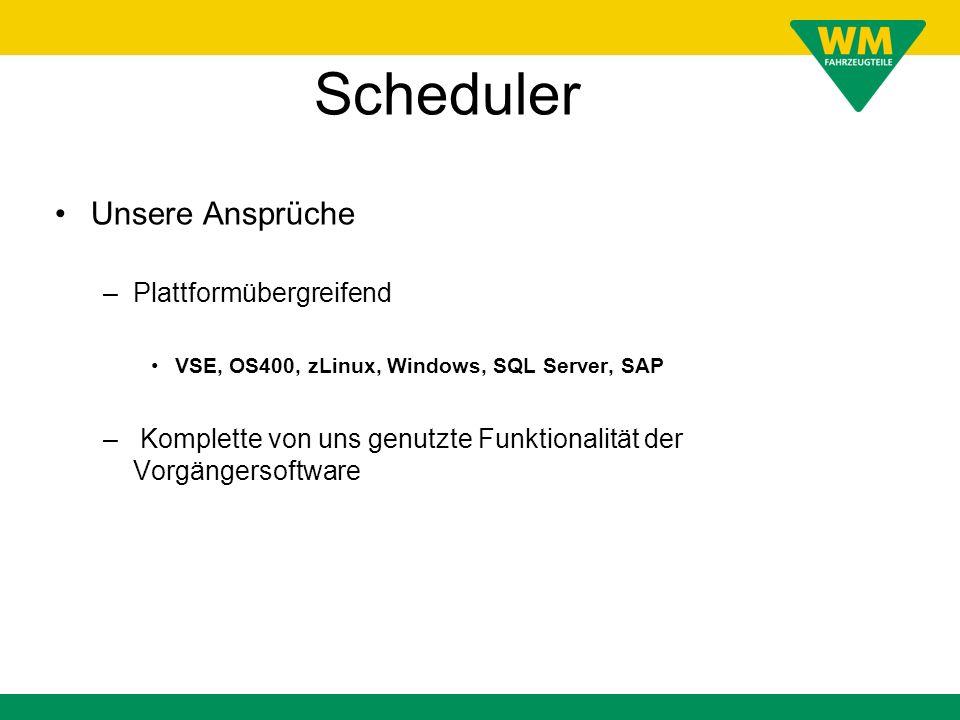 Scheduler Unsere Ansprüche Plattformübergreifend