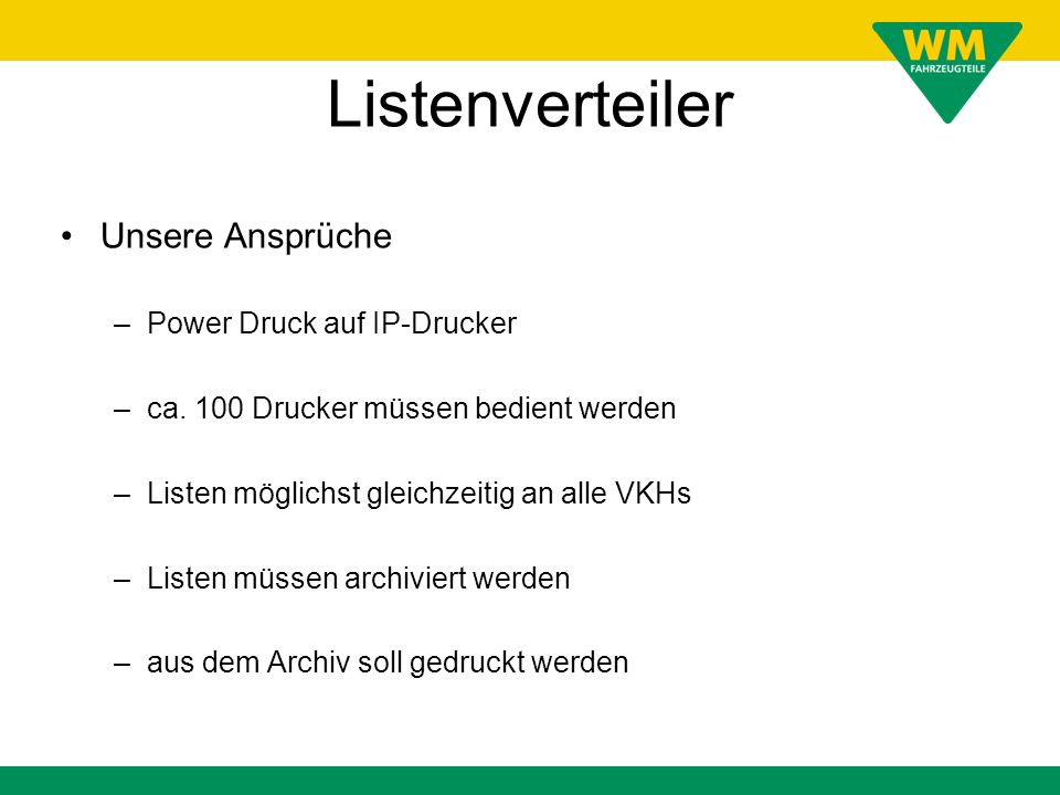 Listenverteiler Unsere Ansprüche Power Druck auf IP-Drucker