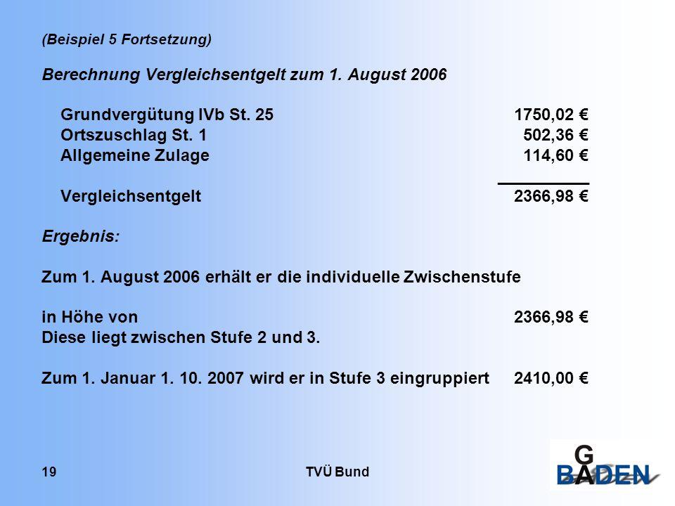 Berechnung Vergleichsentgelt zum 1. August 2006