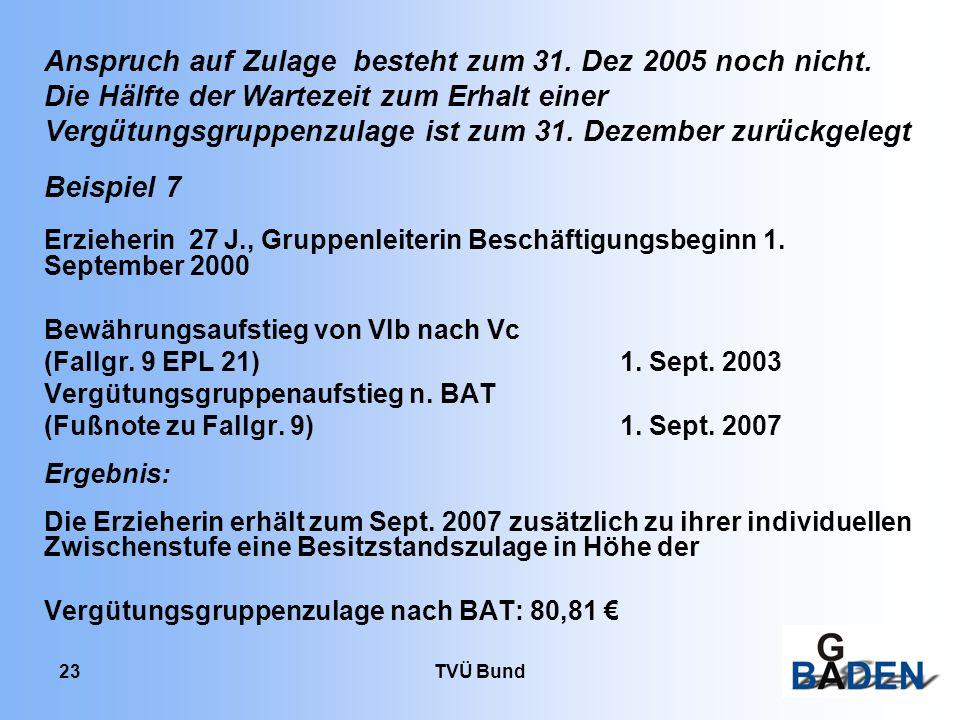 Anspruch auf Zulage besteht zum 31. Dez 2005 noch nicht