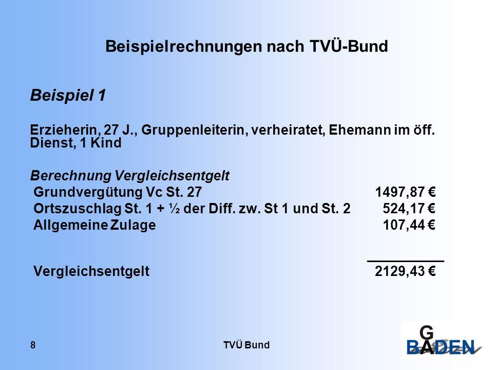 Beispielrechnungen nach TVÜ-Bund