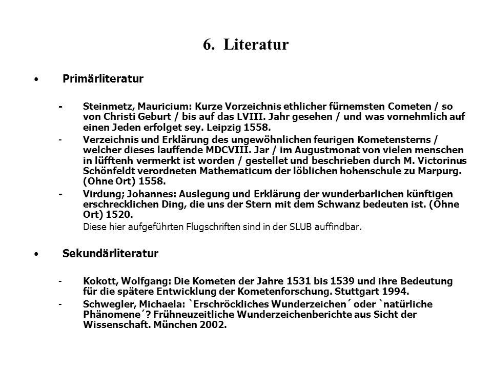 6. Literatur Primärliteratur Sekundärliteratur