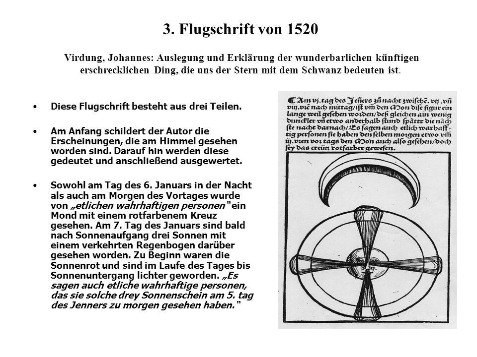 3. Flugschrift von 1520 Virdung, Johannes: Auslegung und Erklärung der wunderbarlichen künftigen erschrecklichen Ding, die uns der Stern mit dem Schwanz bedeuten ist.