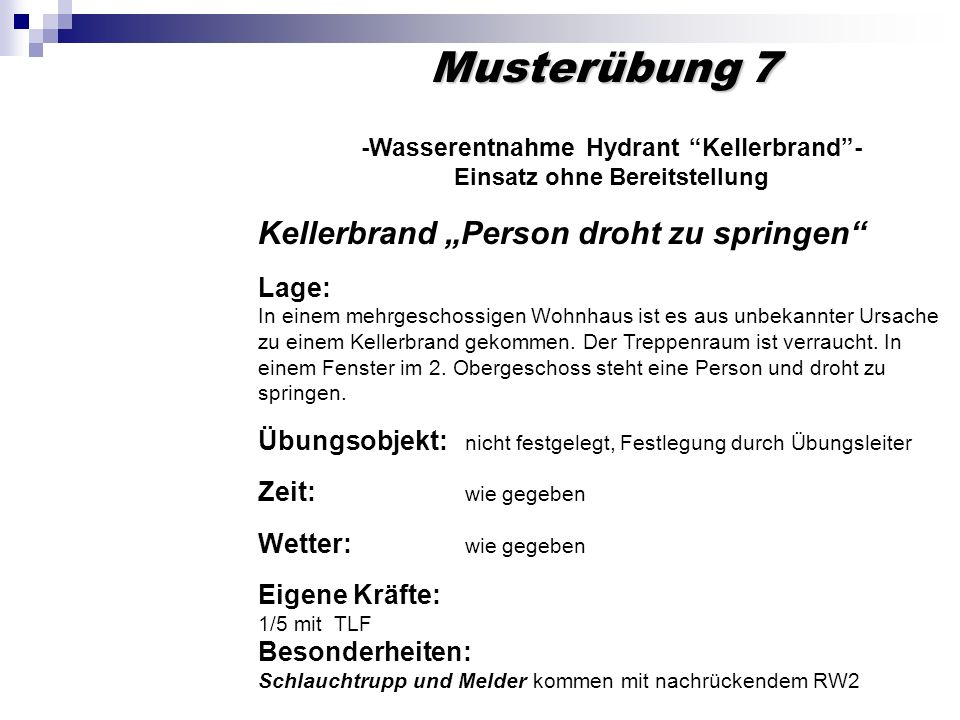 -Wasserentnahme Hydrant Kellerbrand - Einsatz ohne Bereitstellung