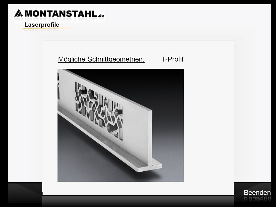 Laserprofile Mögliche Schnittgeometrien: T-Profil.