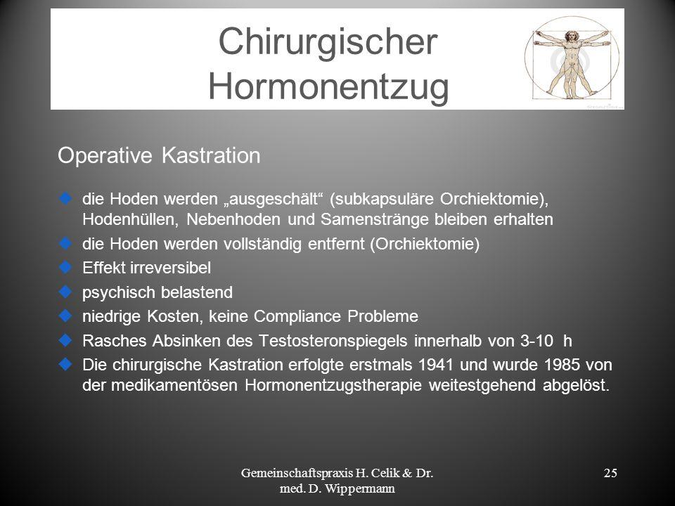 Chirurgischer Hormonentzug