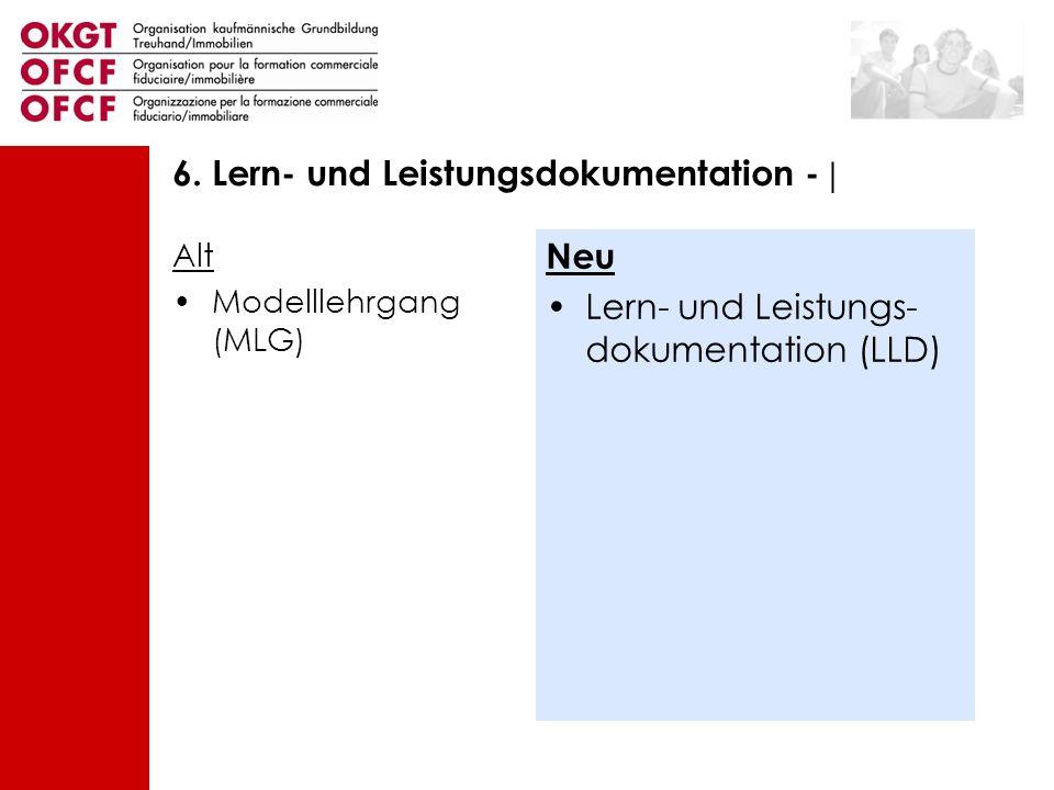 6. Lern- und Leistungsdokumentation - |