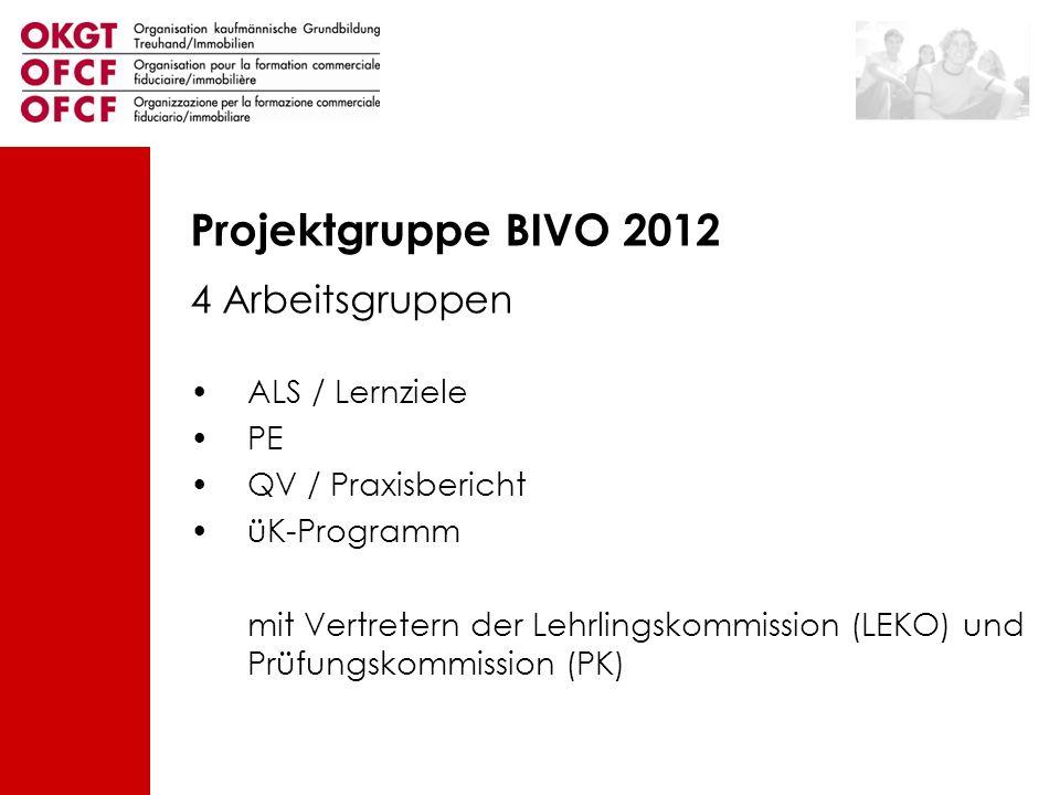 Projektgruppe BIVO 2012 4 Arbeitsgruppen ALS / Lernziele PE