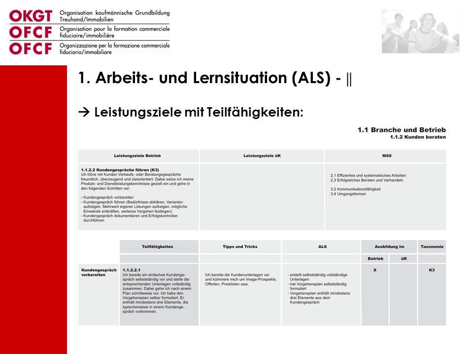 1. Arbeits- und Lernsituation (ALS) - ||