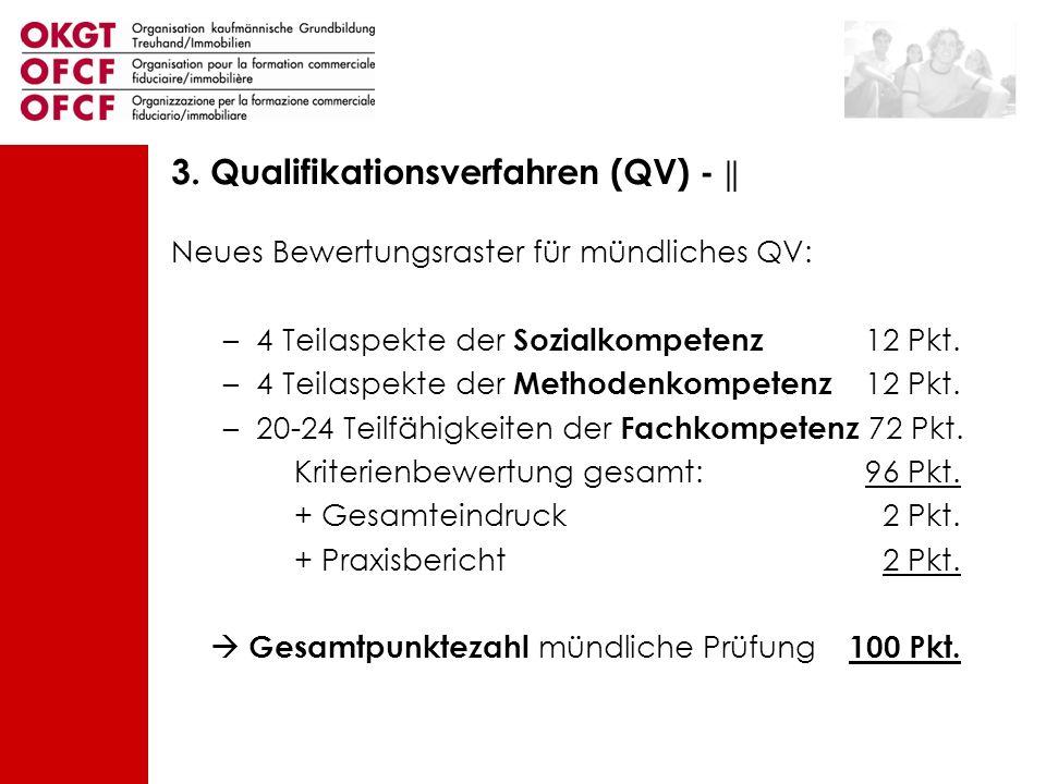 3. Qualifikationsverfahren (QV) - ||