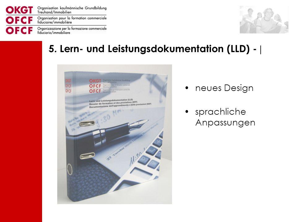 5. Lern- und Leistungsdokumentation (LLD) - |