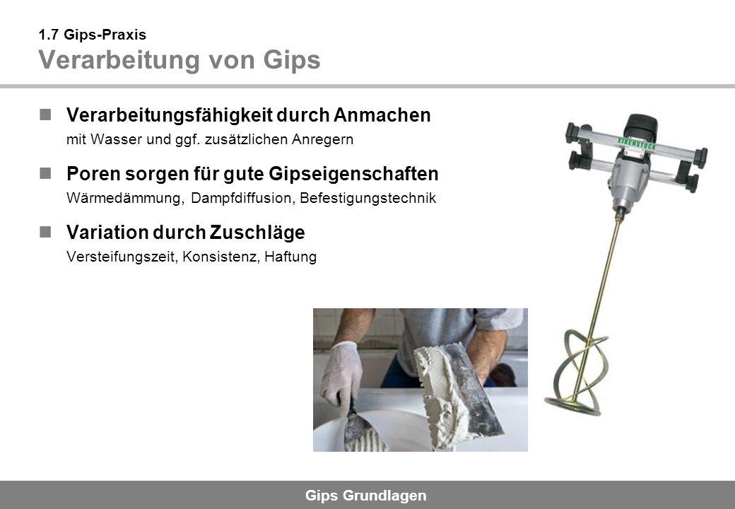 1.7 Gips-Praxis Verarbeitung von Gips