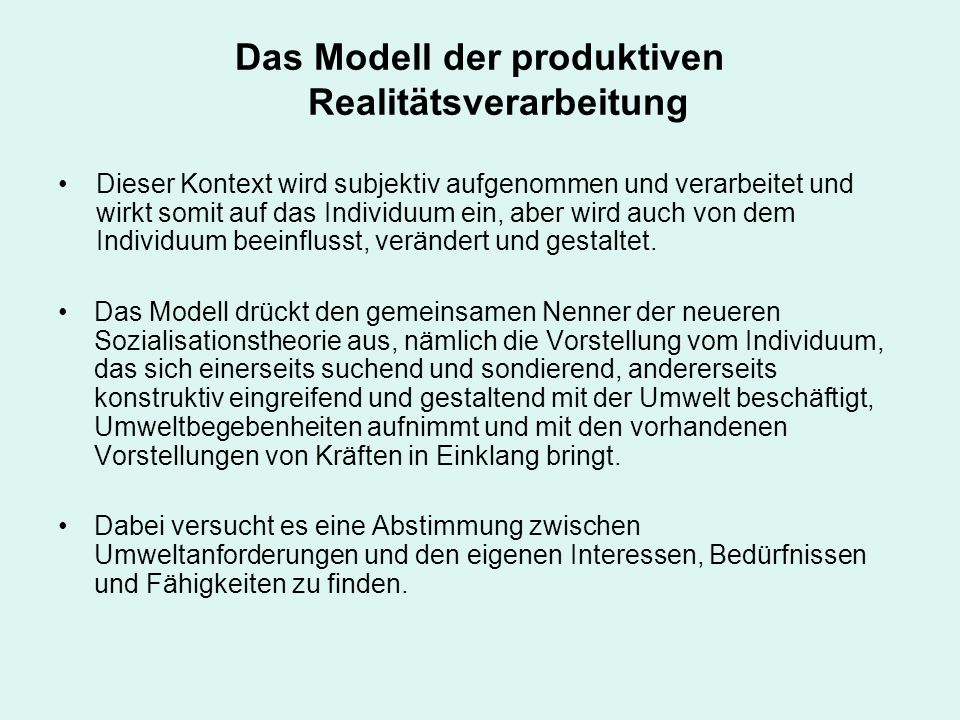 Das Modell der produktiven Realitätsverarbeitung